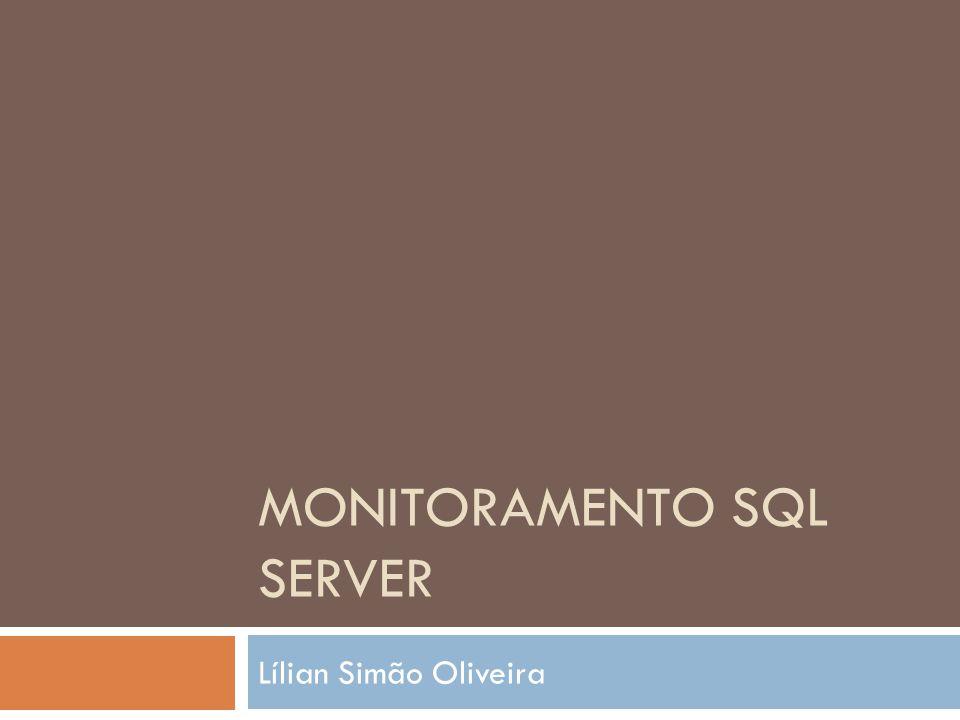 Monitoramento SQL Server