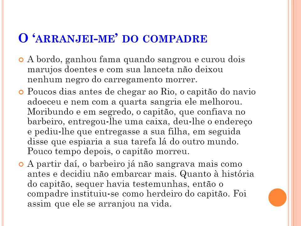 O 'arranjei-me' do compadre