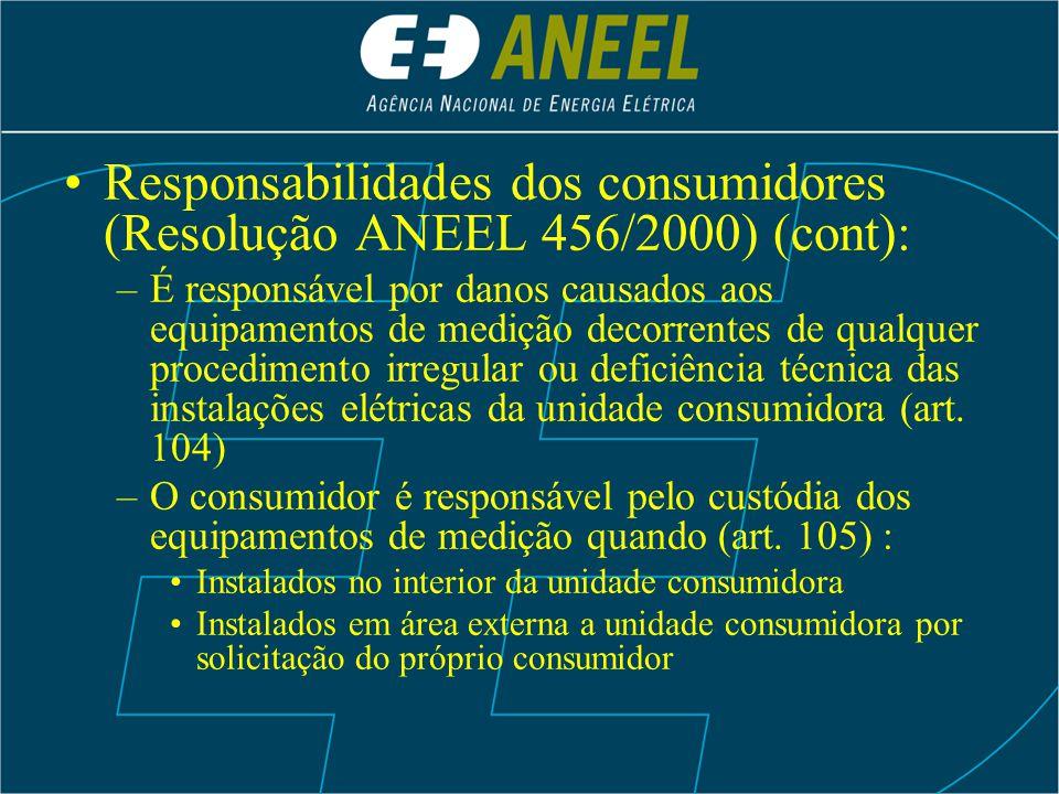Responsabilidades dos consumidores (Resolução ANEEL 456/2000) (cont):