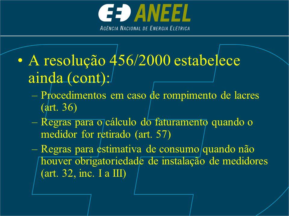 A resolução 456/2000 estabelece ainda (cont):