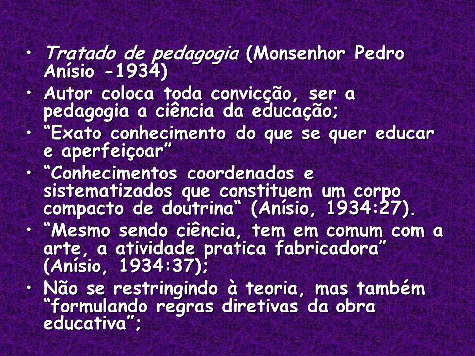 Tratado de pedagogia (Monsenhor Pedro Anísio -1934)