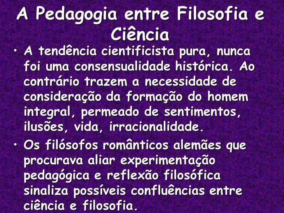 A Pedagogia entre Filosofia e Ciência
