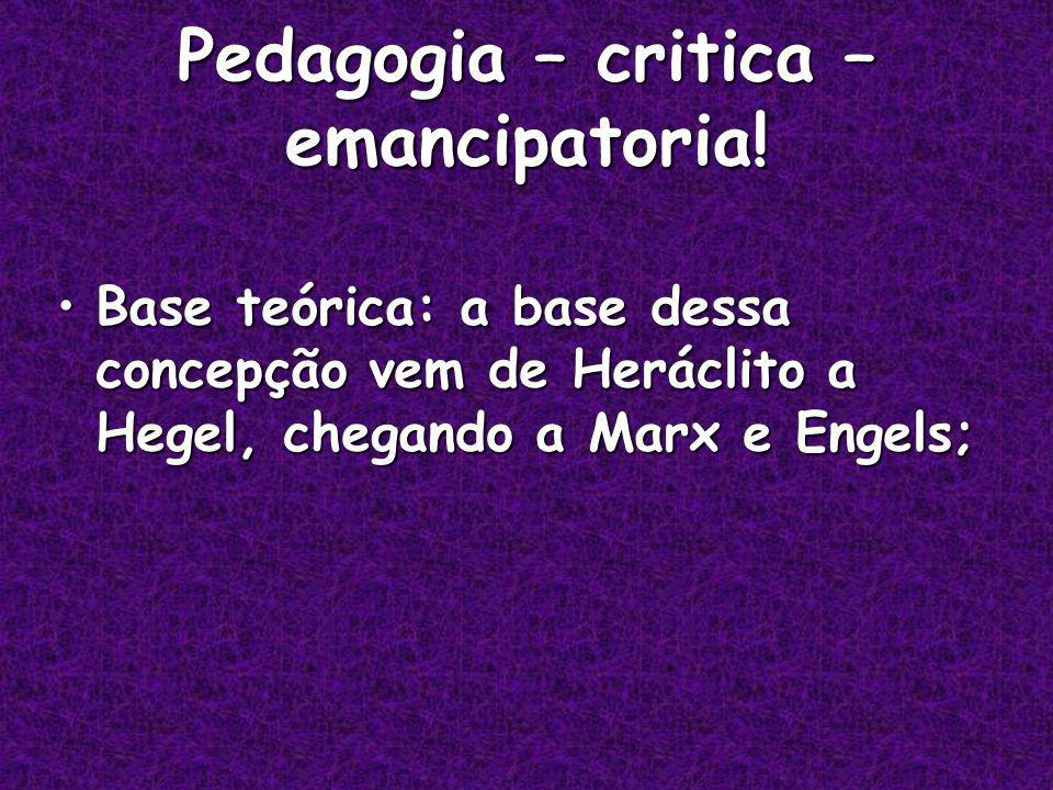 Pedagogia – critica – emancipatoria!