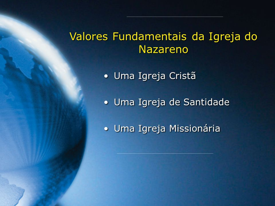 Valores Fundamentais da Igreja do Nazareno