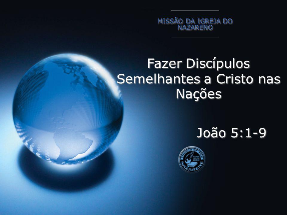 Fazer Discípulos Semelhantes a Cristo nas Nações