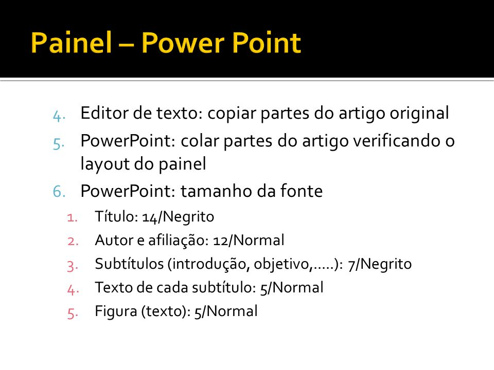 Painel – Power Point Editor de texto: copiar partes do artigo original