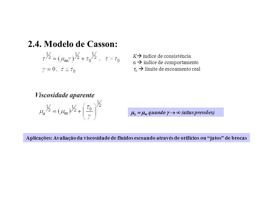2.4. Modelo de Casson: Viscosidade aparente K índice de consistência