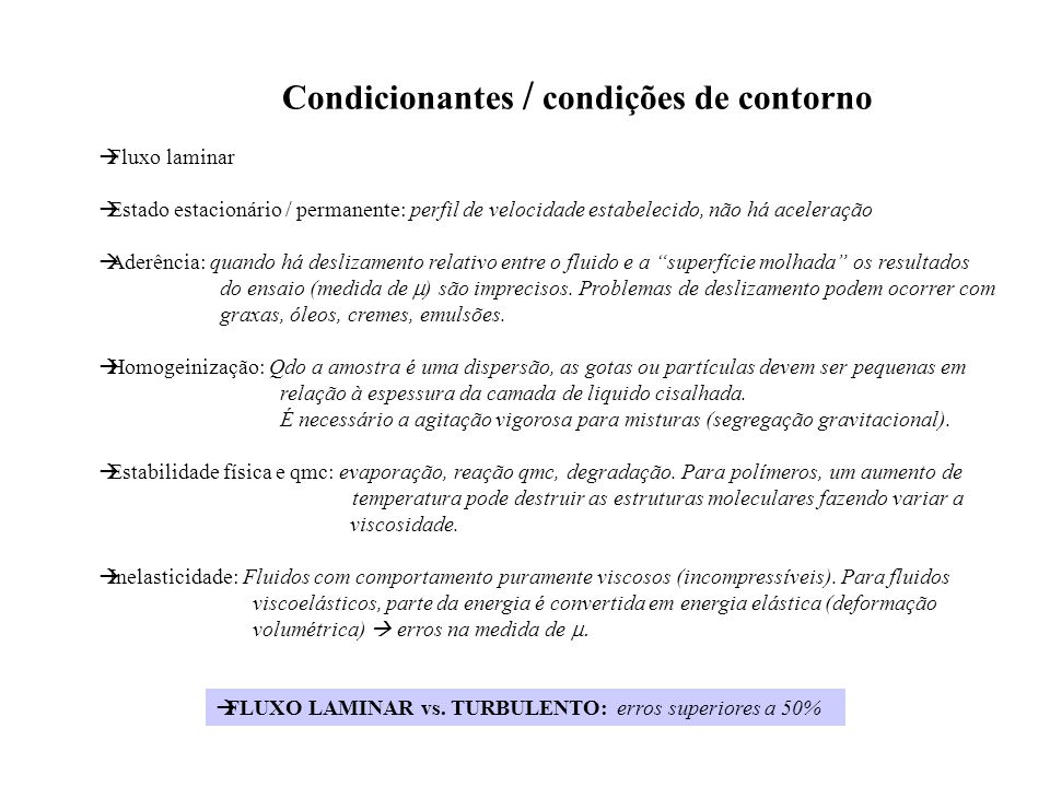 Condicionantes / condições de contorno