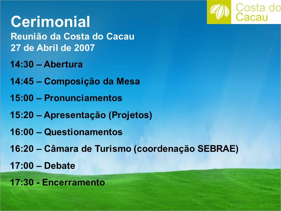 Cerimonial Reunião da Costa do Cacau 27 de Abril de 2007