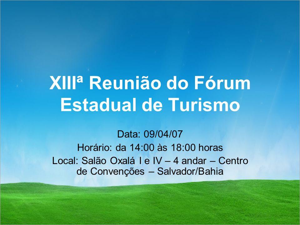 XIIIª Reunião do Fórum Estadual de Turismo
