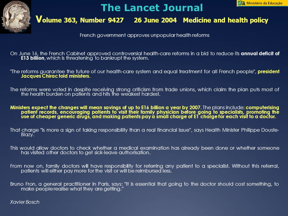 The Lancet Journal Volume 363, Number 9427 26 June 2004 Medicine and health policy