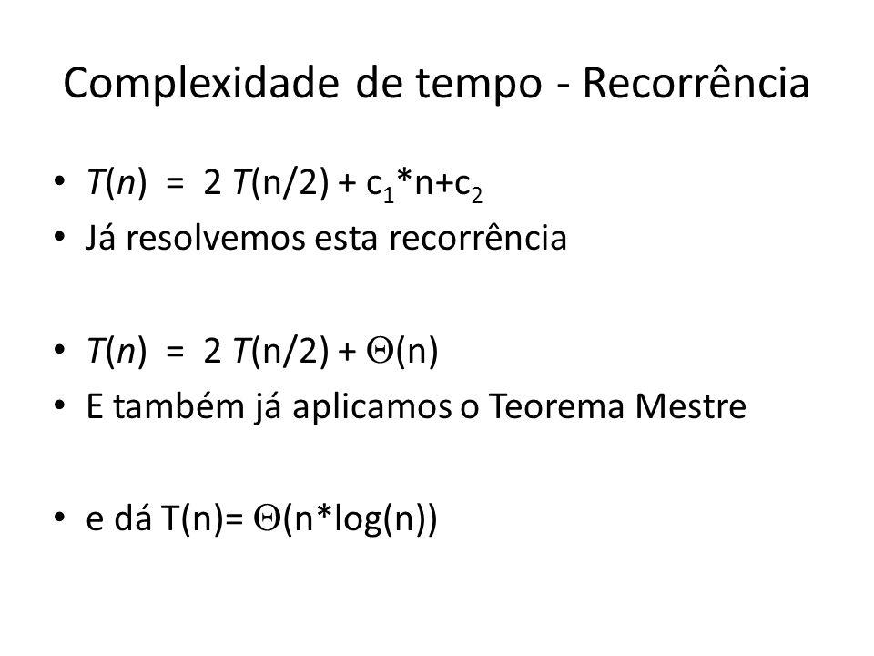 Complexidade de tempo - Recorrência