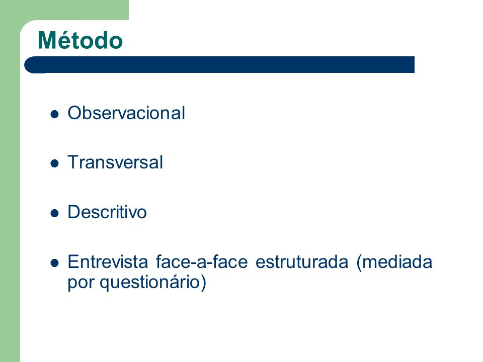 Método Observacional Transversal Descritivo