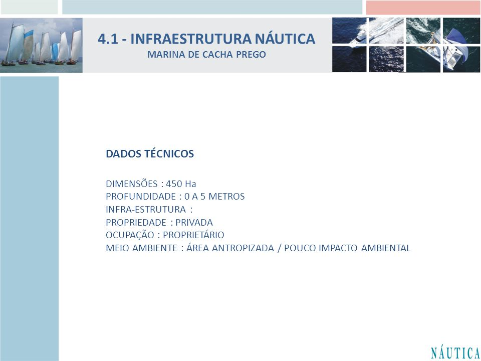 4.1 - INFRAESTRUTURA NÁUTICA