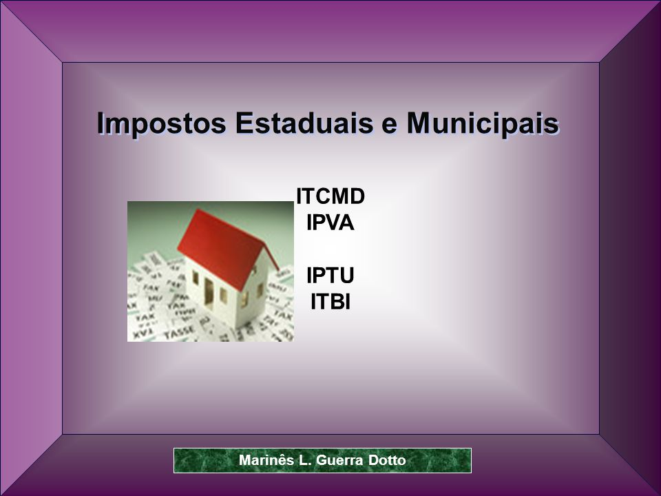 Impostos Estaduais e Municipais
