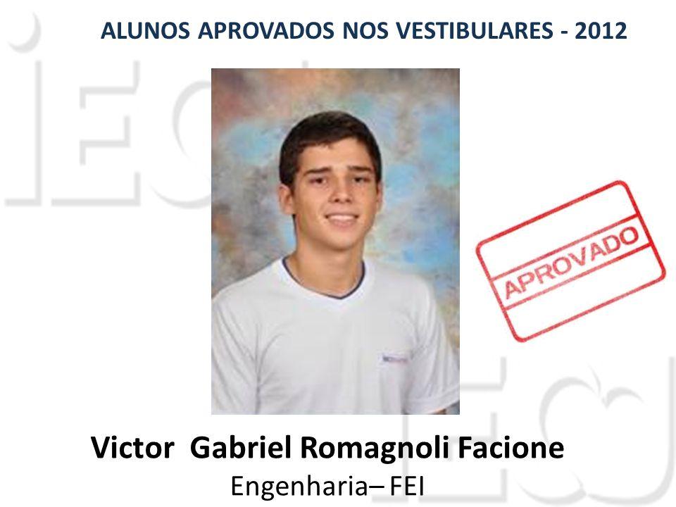 ALUNOS APROVADOS NOS VESTIBULARES - 2012