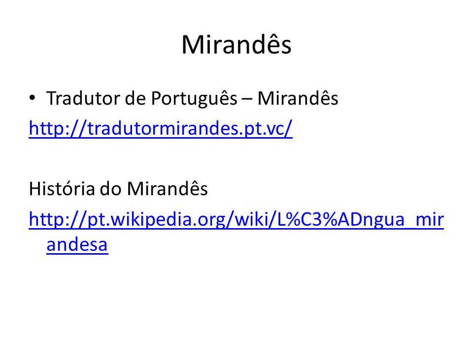 Mirandês Tradutor de Português – Mirandês