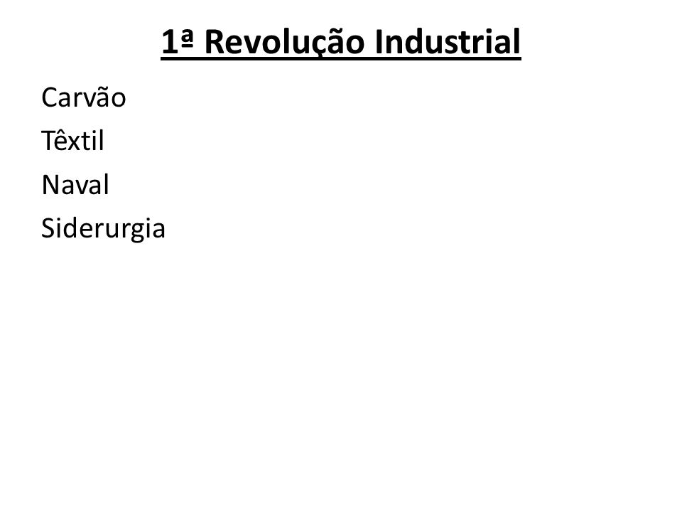 1ª Revolução Industrial