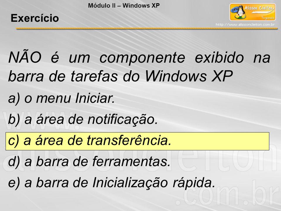 NÃO é um componente exibido na barra de tarefas do Windows XP