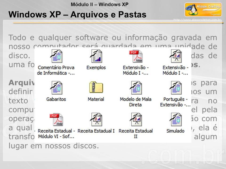 Windows XP – Arquivos e Pastas