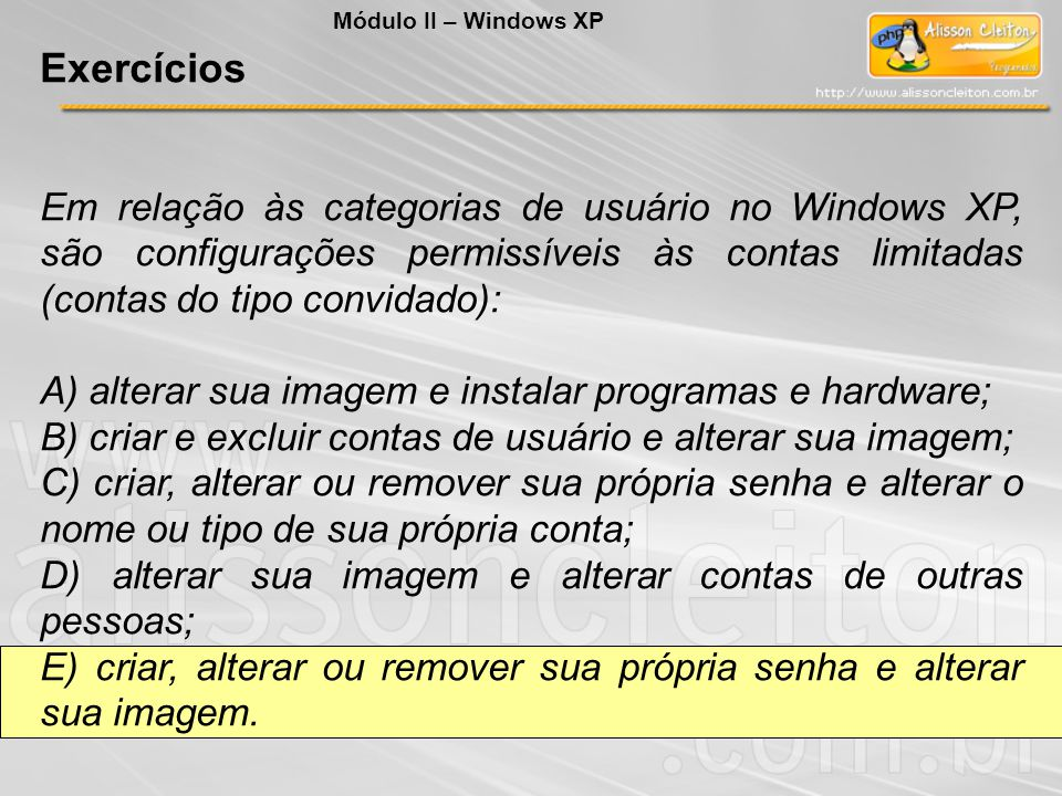 Módulo II – Windows XP Exercícios.