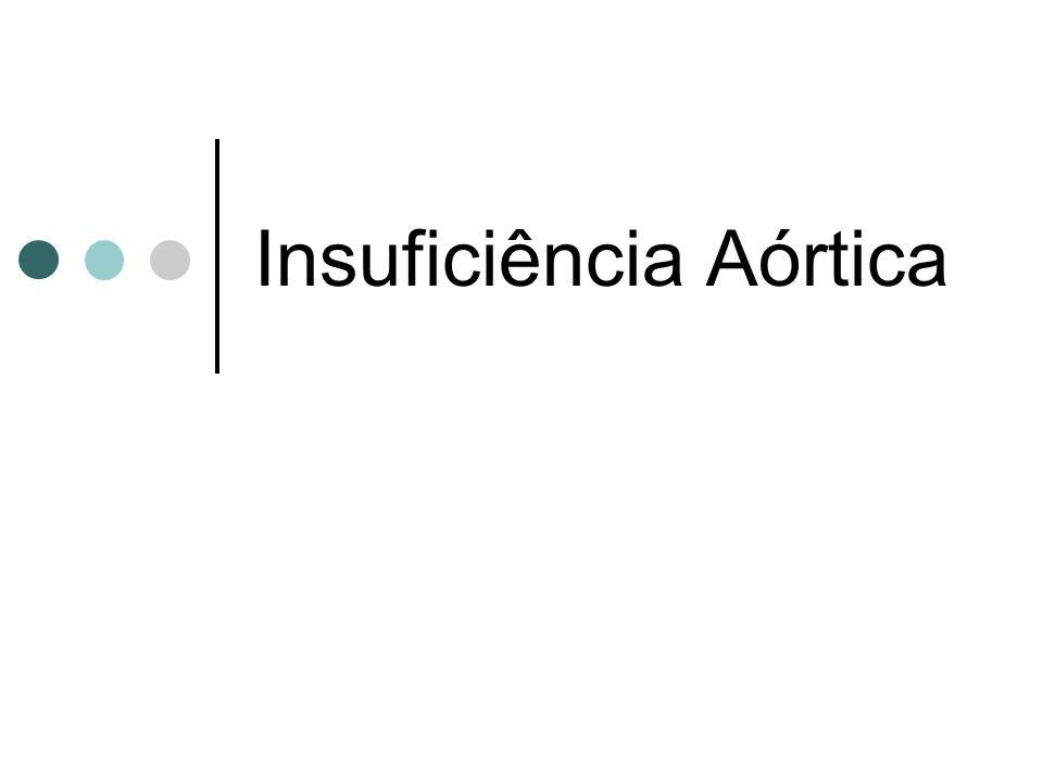 Insuficiência Aórtica