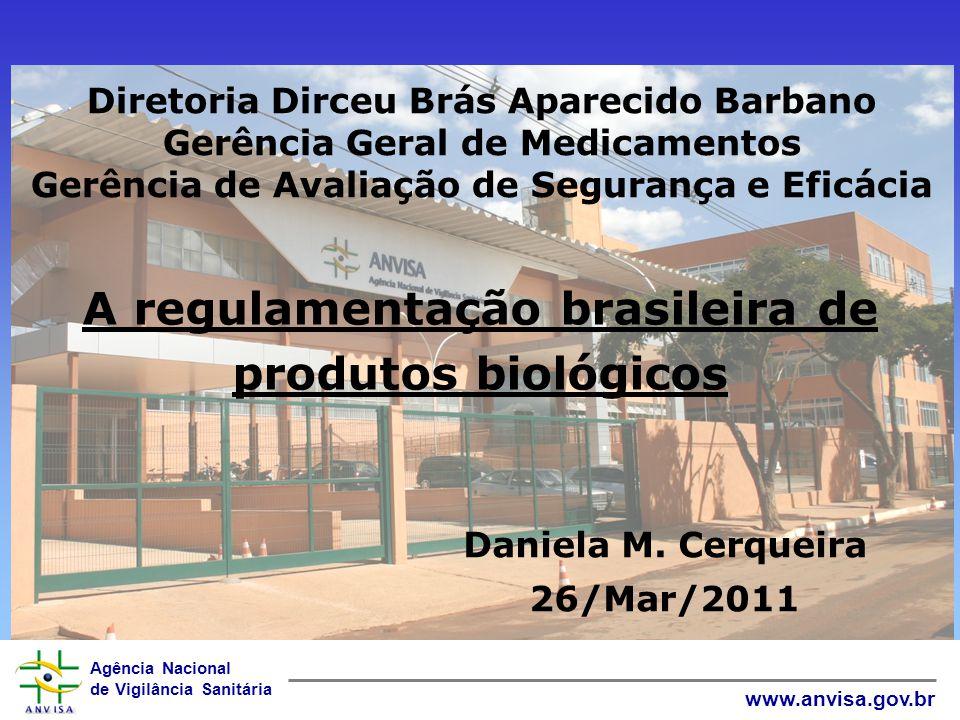 A regulamentação brasileira de produtos biológicos