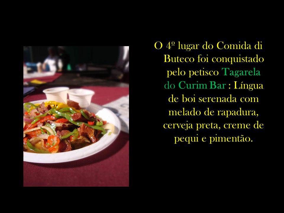 O 4º lugar do Comida di Buteco foi conquistado pelo petisco Tagarela do Curim Bar : Língua de boi serenada com melado de rapadura, cerveja preta, creme de pequi e pimentão.