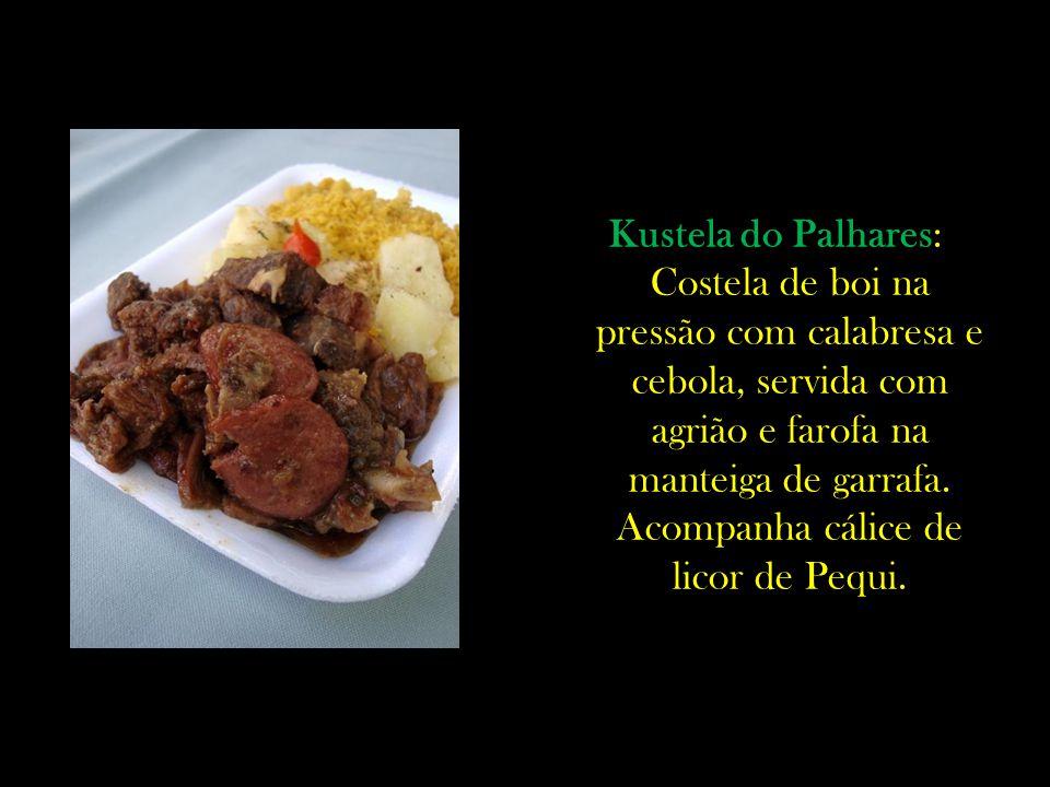 Kustela do Palhares: Costela de boi na pressão com calabresa e cebola, servida com agrião e farofa na manteiga de garrafa.