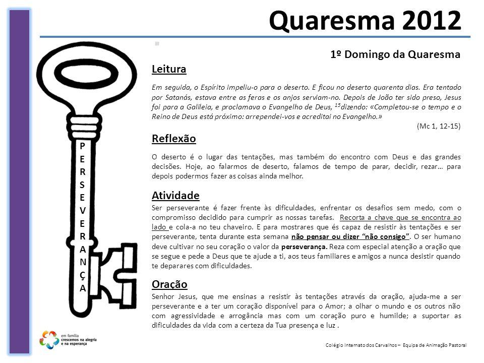 Quaresma 2012 1º Domingo da Quaresma Leitura Reflexão Atividade Oração