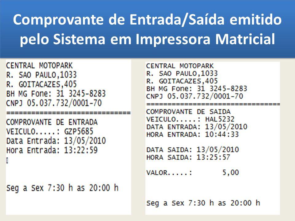 Comprovante de Entrada/Saída emitido pelo Sistema em Impressora Matricial