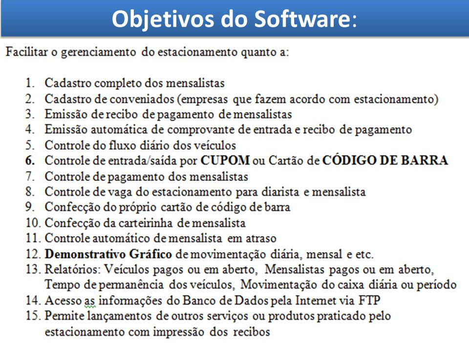 Objetivos do Software: