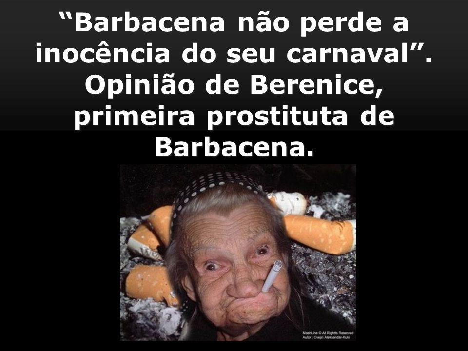 Barbacena não perde a inocência do seu carnaval