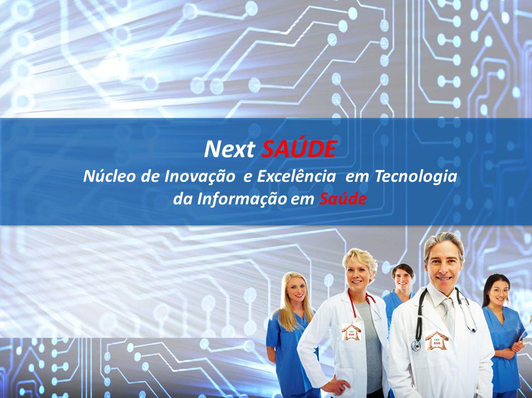 Núcleo de Inovação e Excelência em Tecnologia da Informação em Saúde
