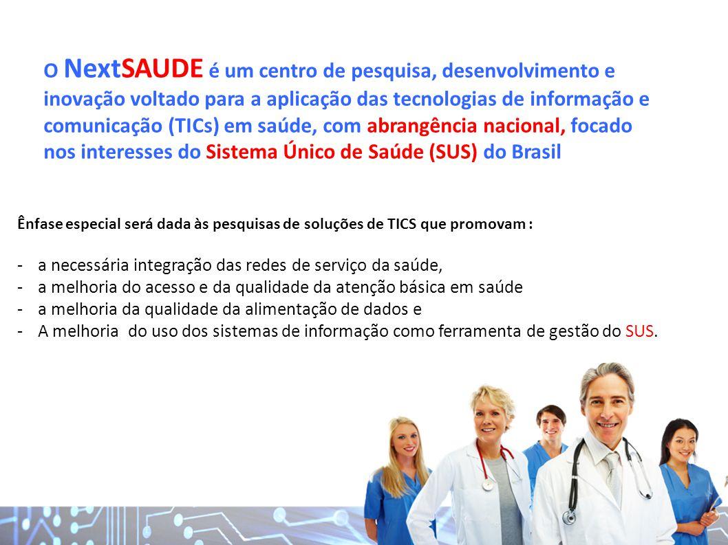 O NextSAUDE é um centro de pesquisa, desenvolvimento e inovação voltado para a aplicação das tecnologias de informação e comunicação (TICs) em saúde, com abrangência nacional, focado nos interesses do Sistema Único de Saúde (SUS) do Brasil