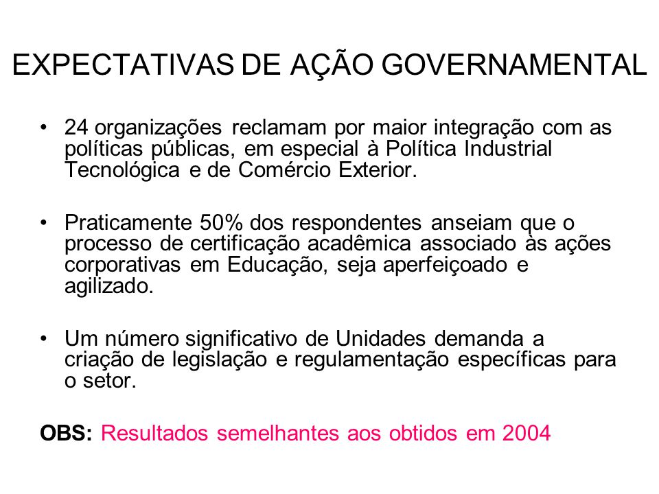 EXPECTATIVAS DE AÇÃO GOVERNAMENTAL