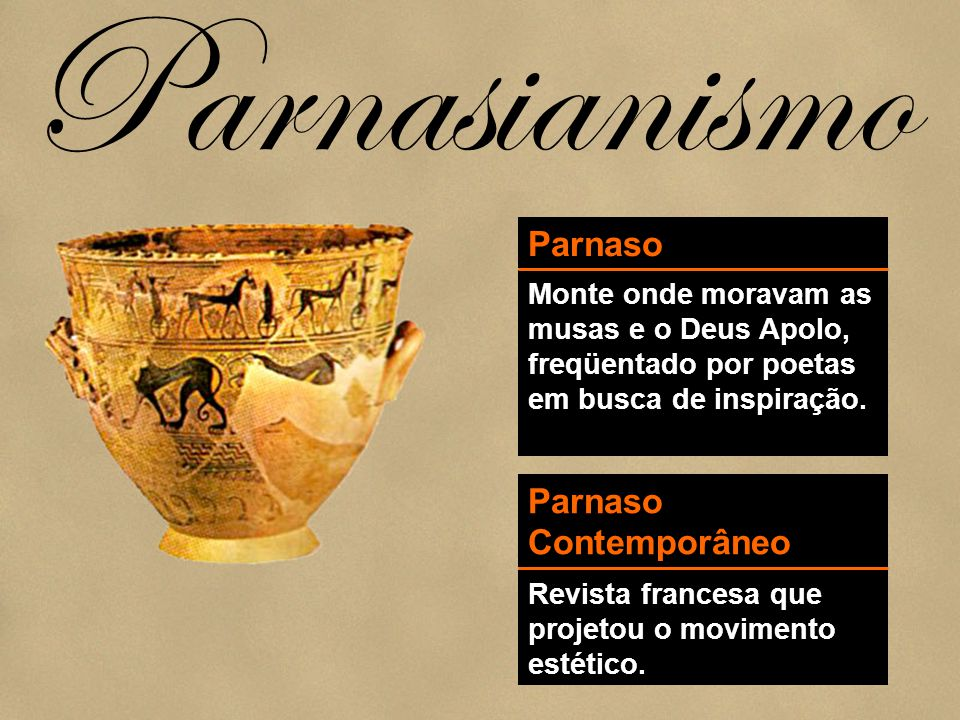 Parnasianismo Parnaso Parnaso Contemporâneo