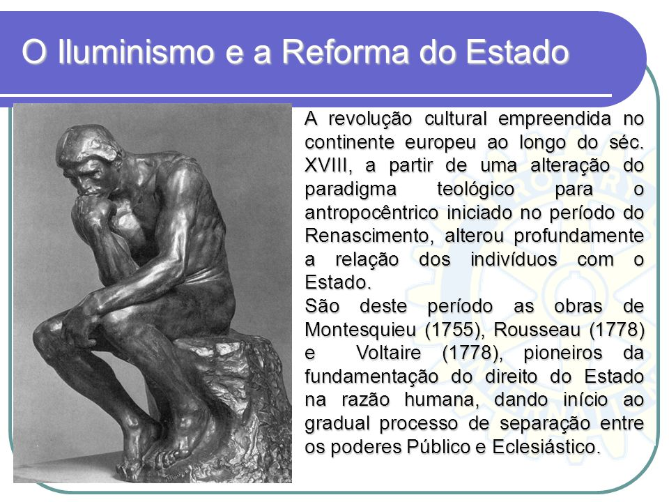 O Iluminismo e a Reforma do Estado