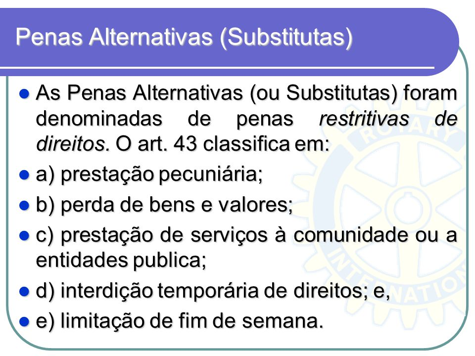 Penas Alternativas (Substitutas)