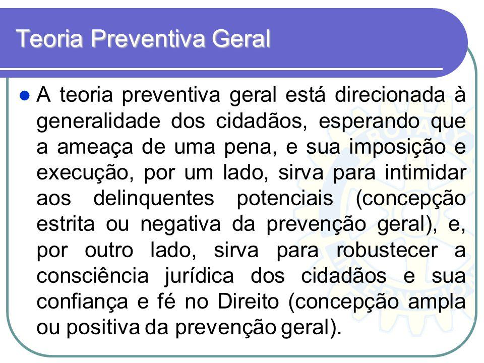 Teoria Preventiva Geral