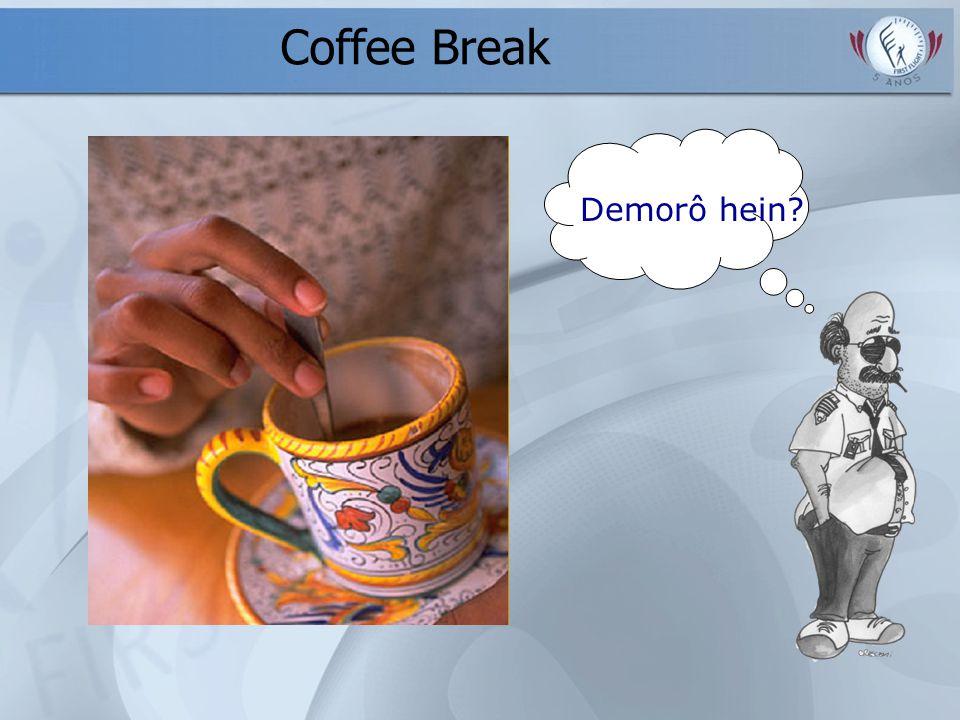 Coffee Break Demorô hein