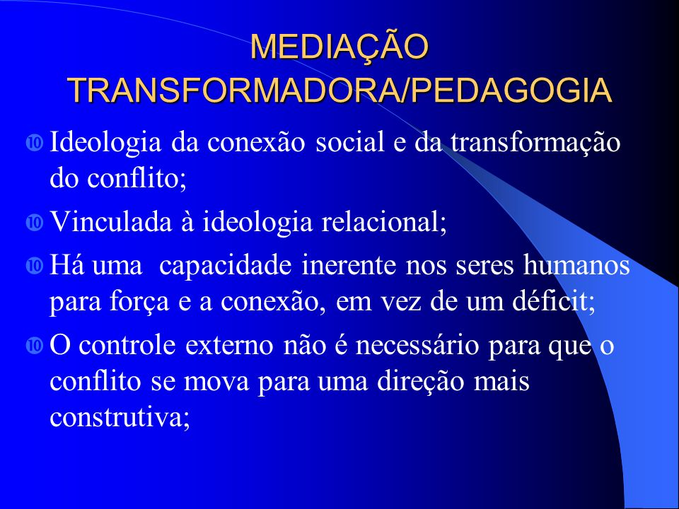MEDIAÇÃO TRANSFORMADORA/PEDAGOGIA