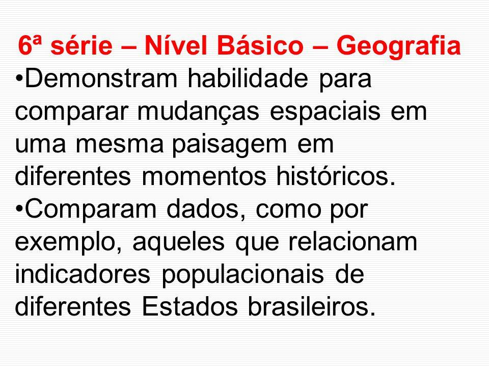 6ª série – Nível Básico – Geografia