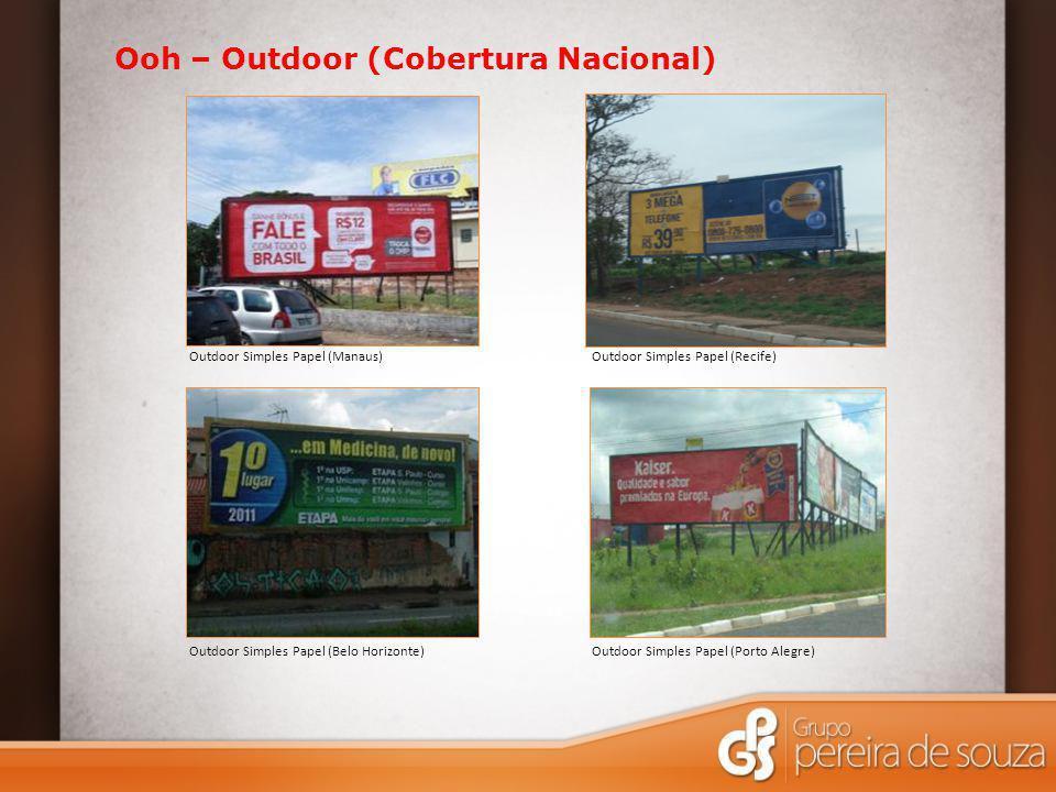 Ooh – Outdoor (Cobertura Nacional)