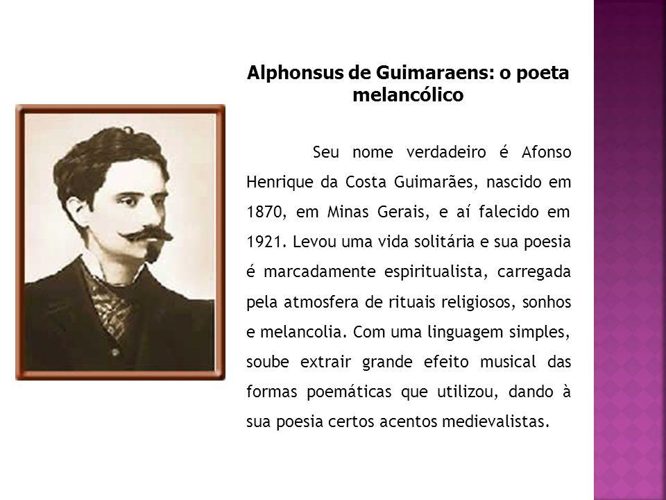 Alphonsus de Guimaraens: o poeta melancólico