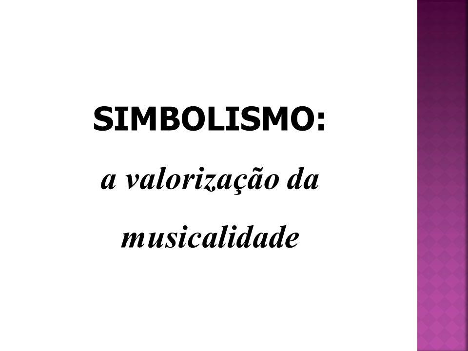 a valorização da musicalidade