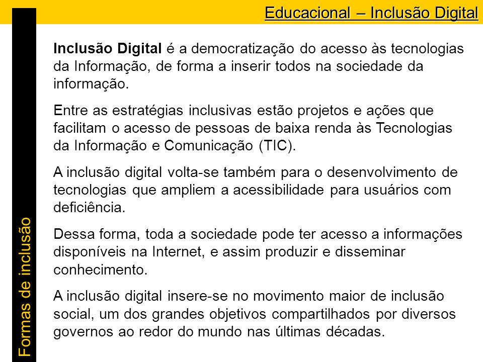 Educacional – Inclusão Digital