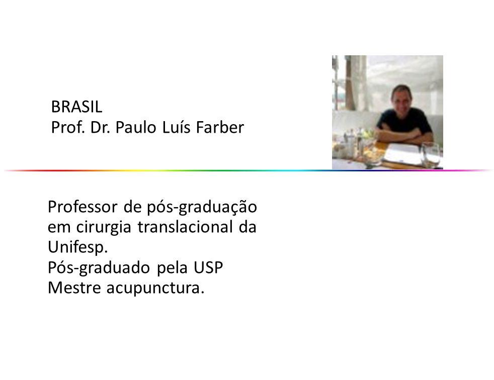 BRASIL Prof. Dr. Paulo Luís Farber. Professor de pós-graduação em cirurgia translacional da Unifesp.