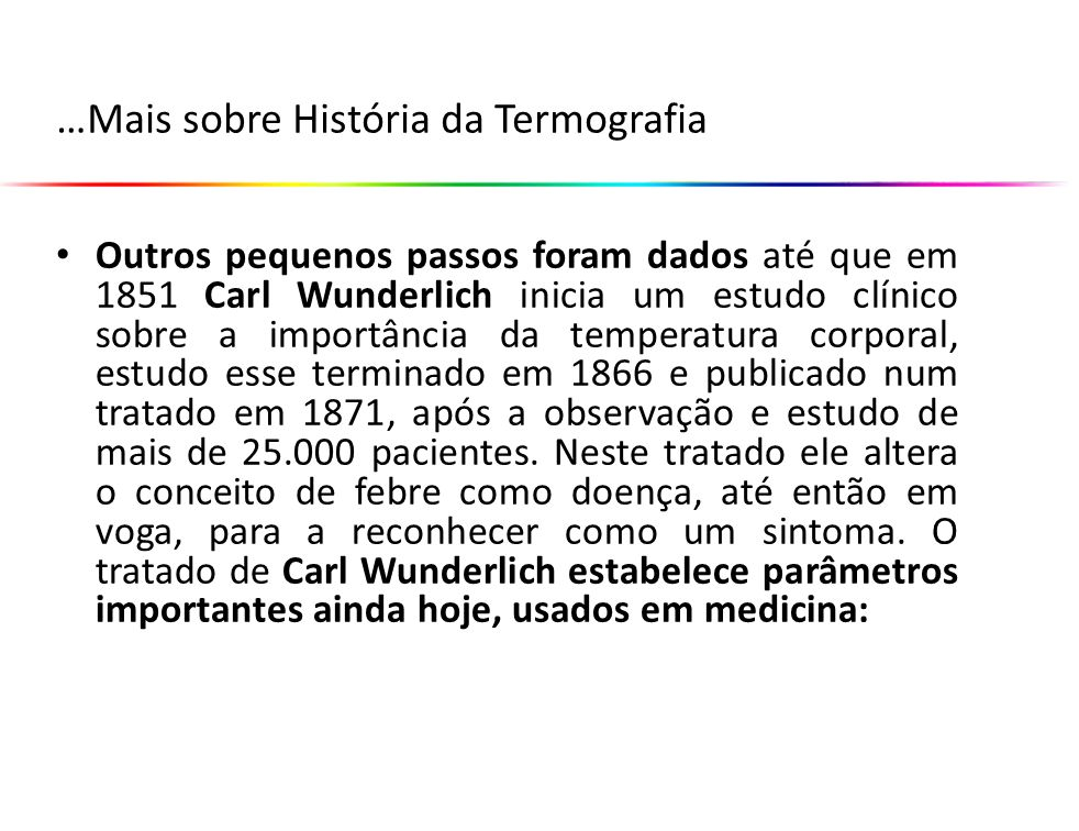 …Mais sobre História da Termografia