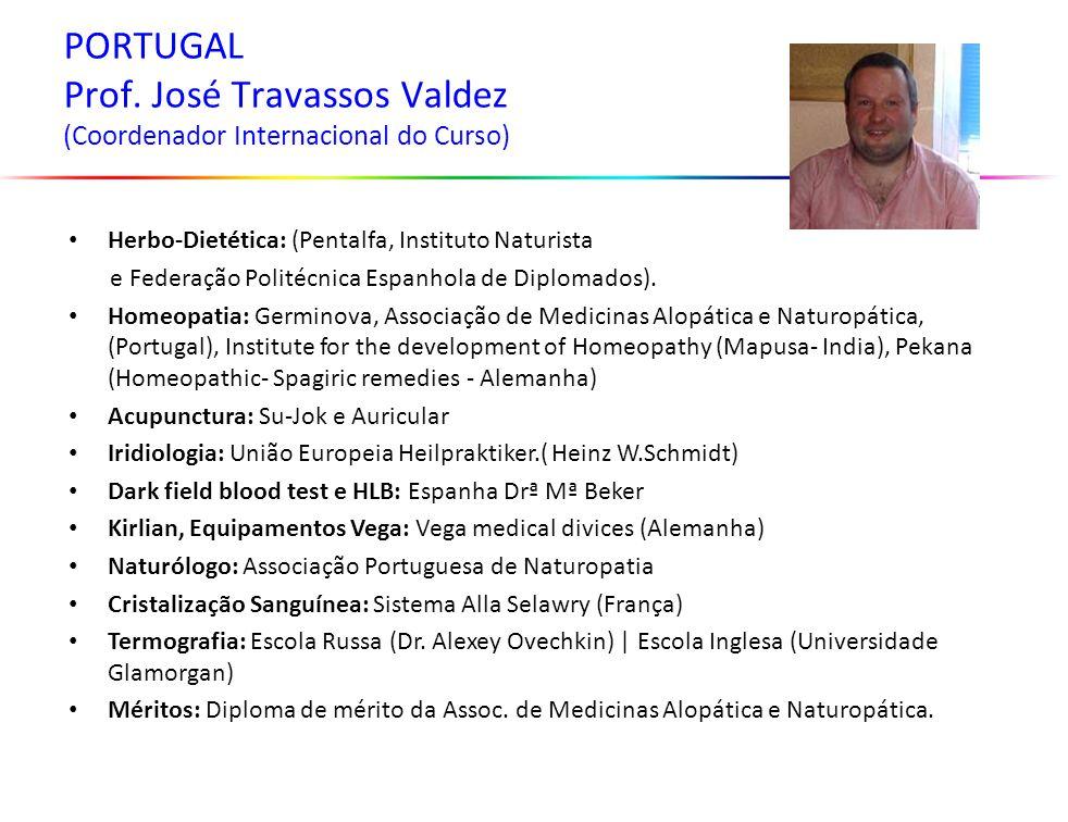 PORTUGAL Prof. José Travassos Valdez (Coordenador Internacional do Curso)